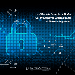 Lei Geral de Proteção de Dados (LGPD) e as Novas Oportunidades ao Mercado Segurador